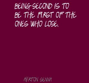 Being-second-is-to-be-the-first-of-the-ones-who-lose.